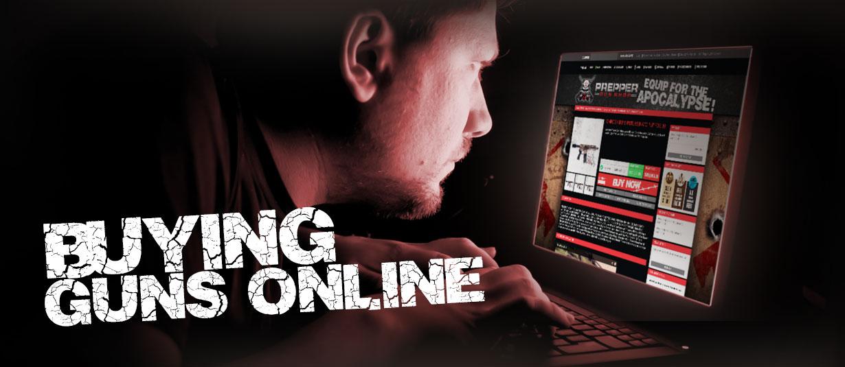 Buying Guns Online | Prepper Gun Shop